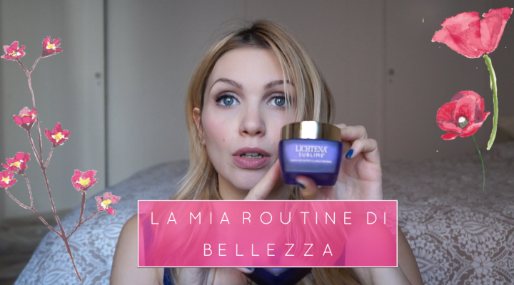 La mia beauty Routine, per la mattina e sera!